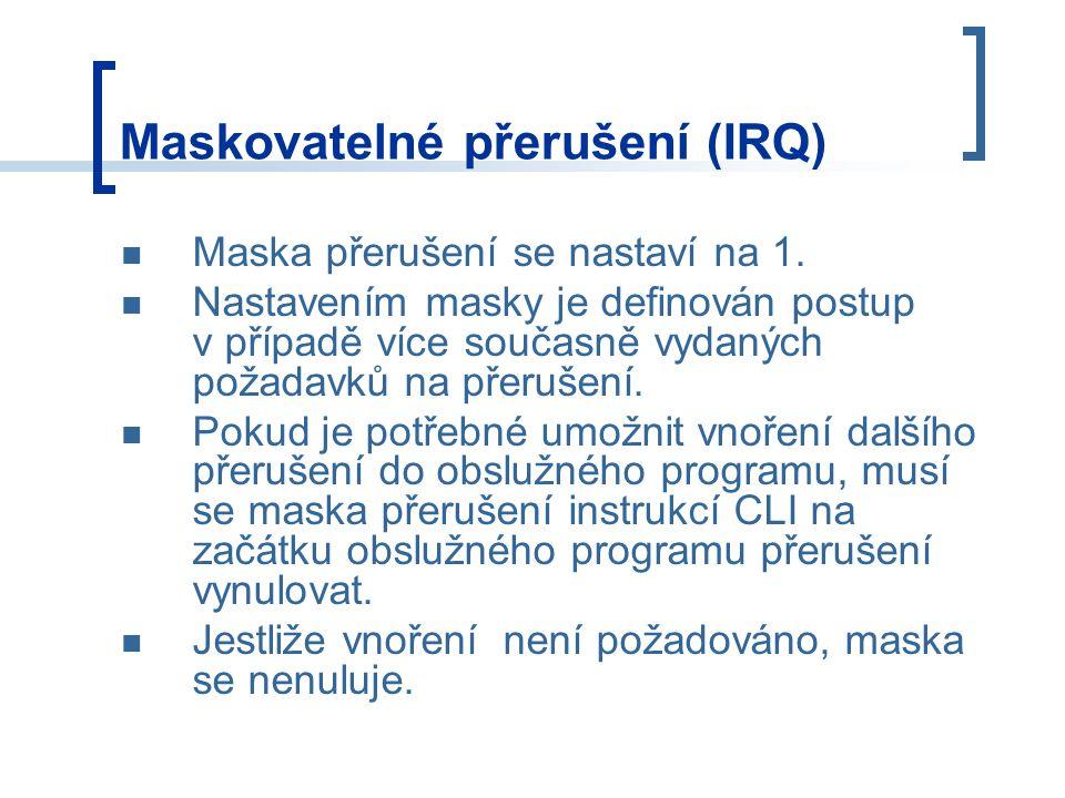 Maskovatelné přerušení (IRQ)