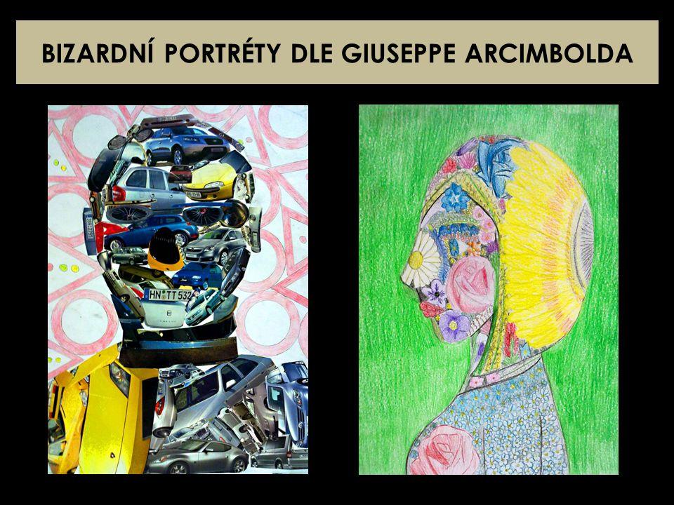 BIZARDNÍ PORTRÉTY DLE Giuseppe ArcimboldA