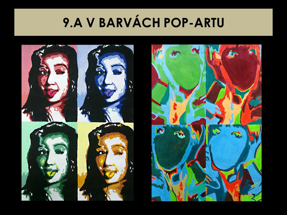 9.A V BARVÁCH POP-ARTU