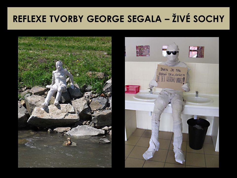 REFLEXE TVORBY GEORGE SEGALA – ŽIVÉ SOCHY