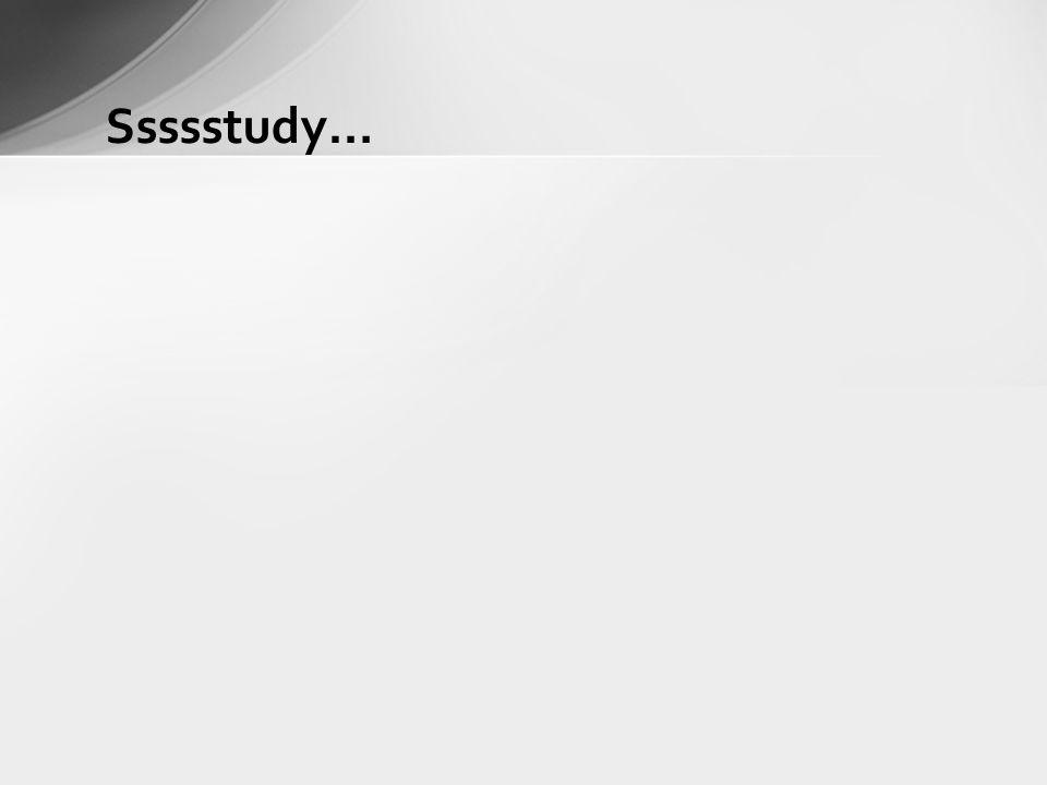 Ssssstudy…