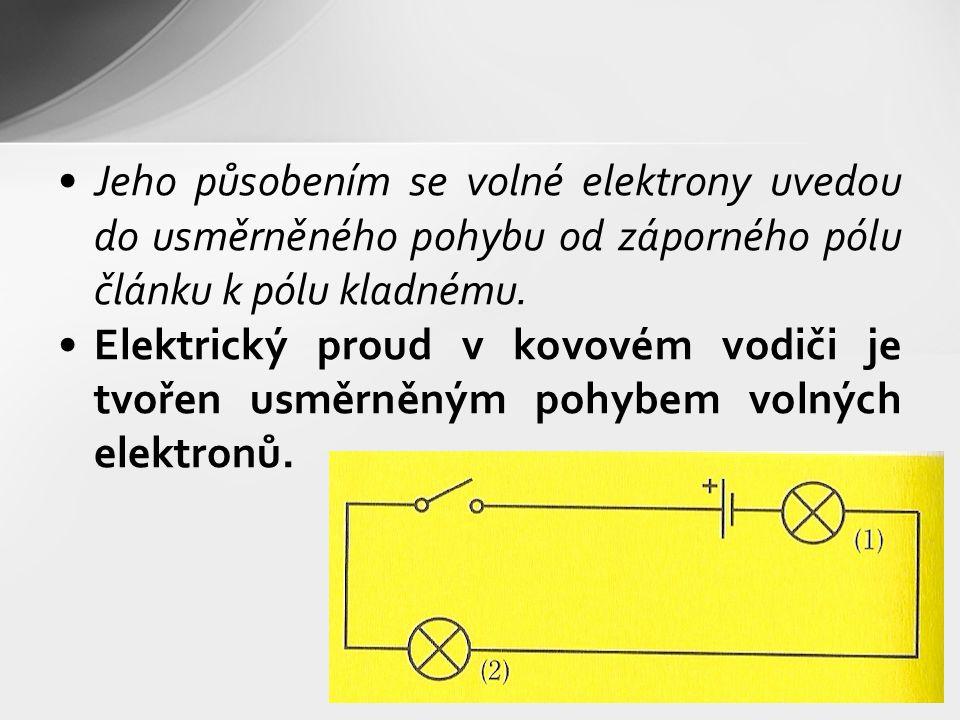 Jeho působením se volné elektrony uvedou do usměrněného pohybu od záporného pólu článku k pólu kladnému.