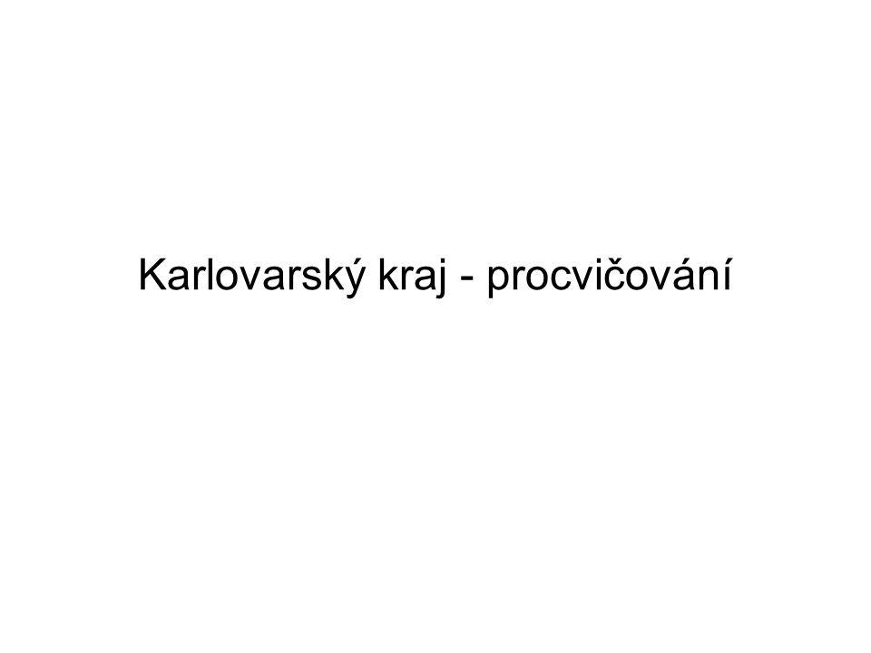 Karlovarský kraj - procvičování
