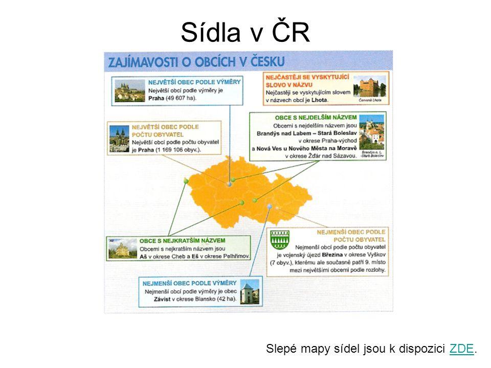 Sídla v ČR Slepé mapy sídel jsou k dispozici ZDE.