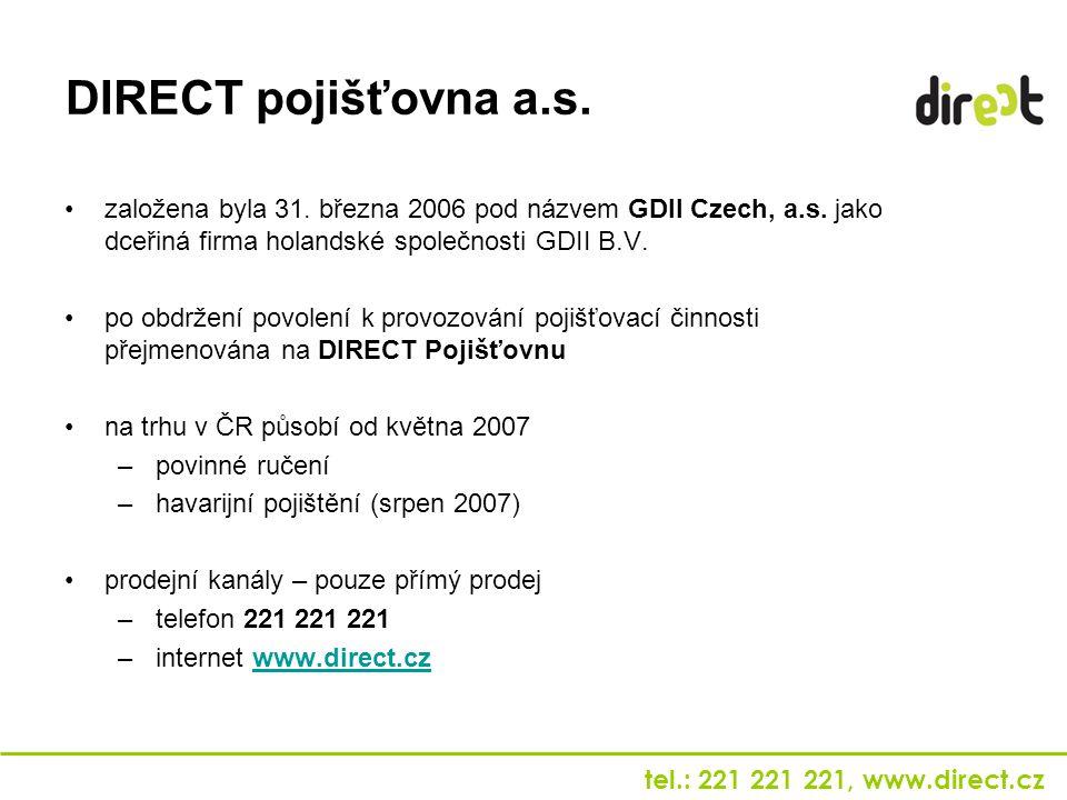 DIRECT pojišťovna a.s. založena byla 31. března 2006 pod názvem GDII Czech, a.s. jako dceřiná firma holandské společnosti GDII B.V.