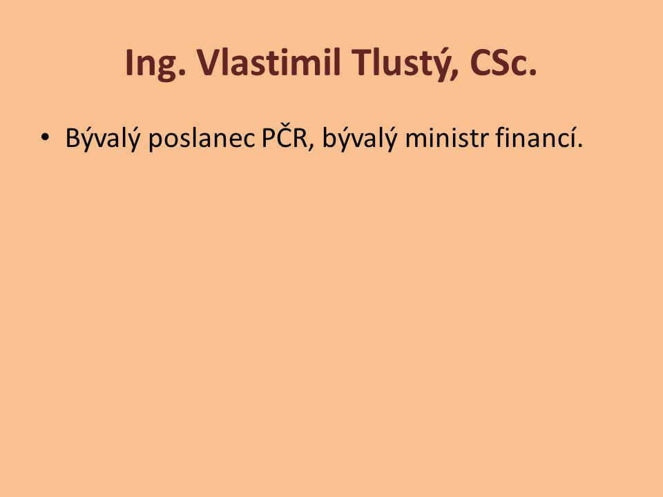Ing. Vlastimil Tlustý, CSc.