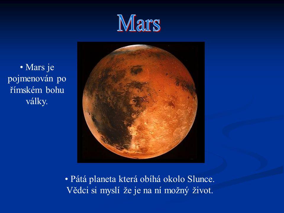 Mars je pojmenován po římském bohu války.