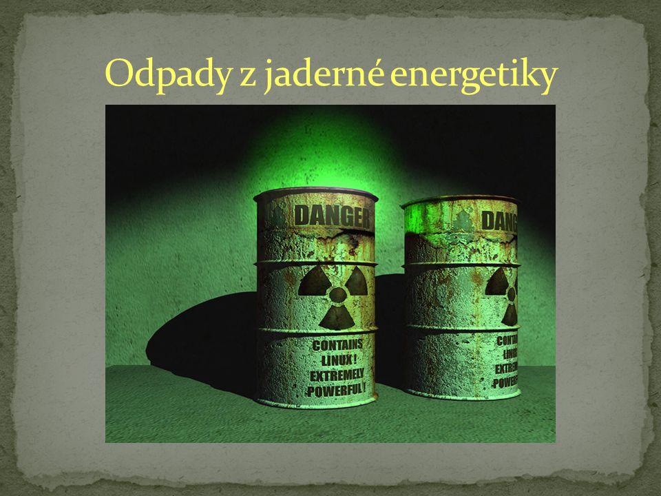 Odpady z jaderné energetiky