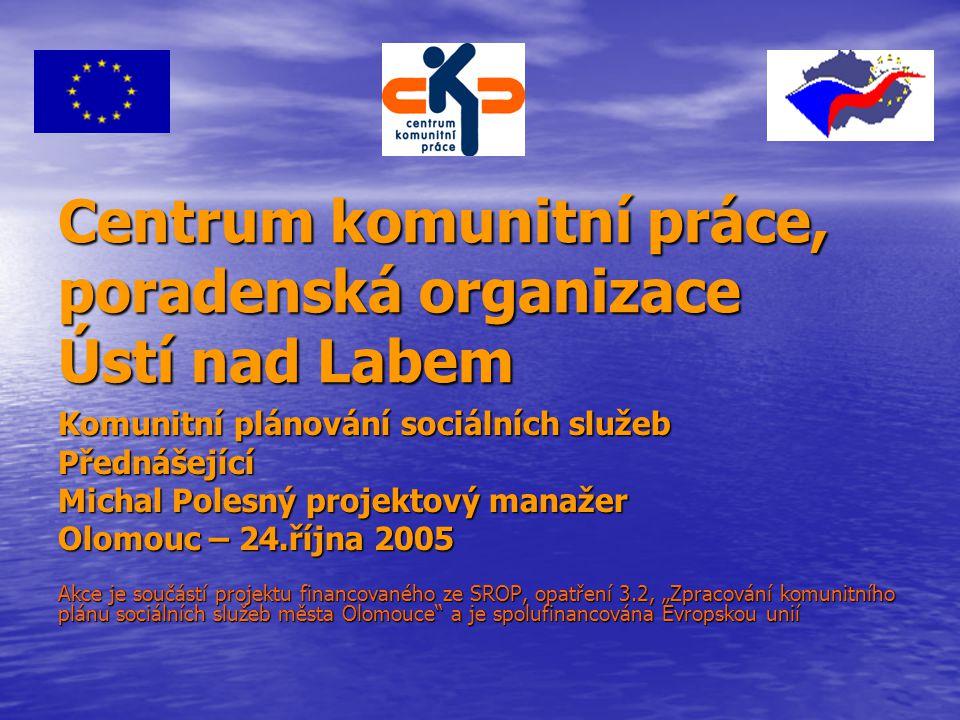 Centrum komunitní práce, poradenská organizace Ústí nad Labem