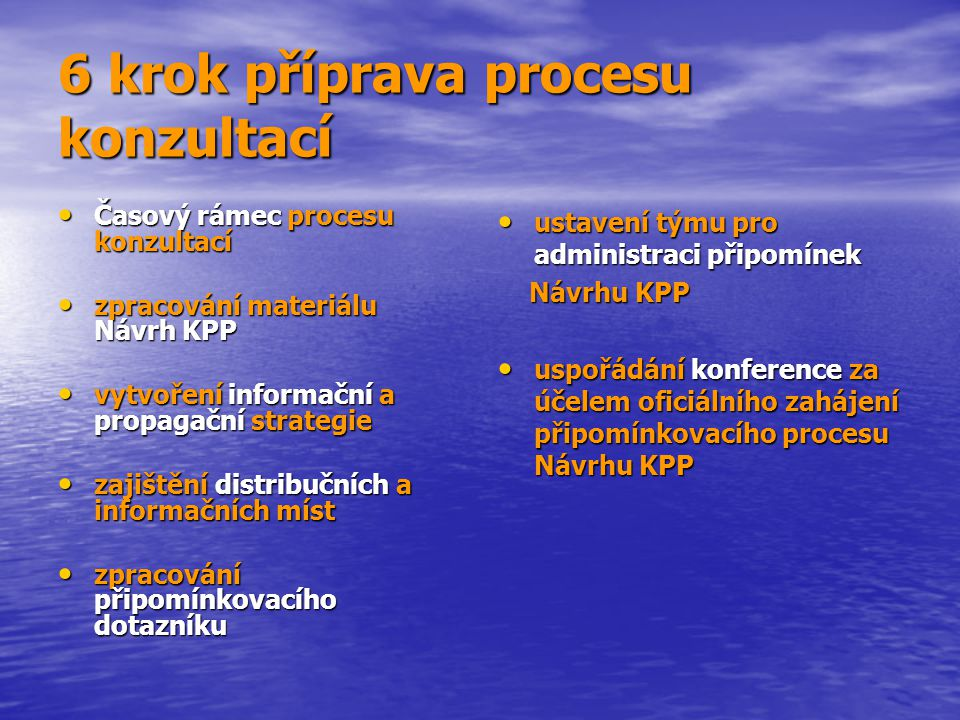 6 krok příprava procesu konzultací