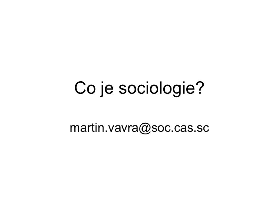 Co je sociologie