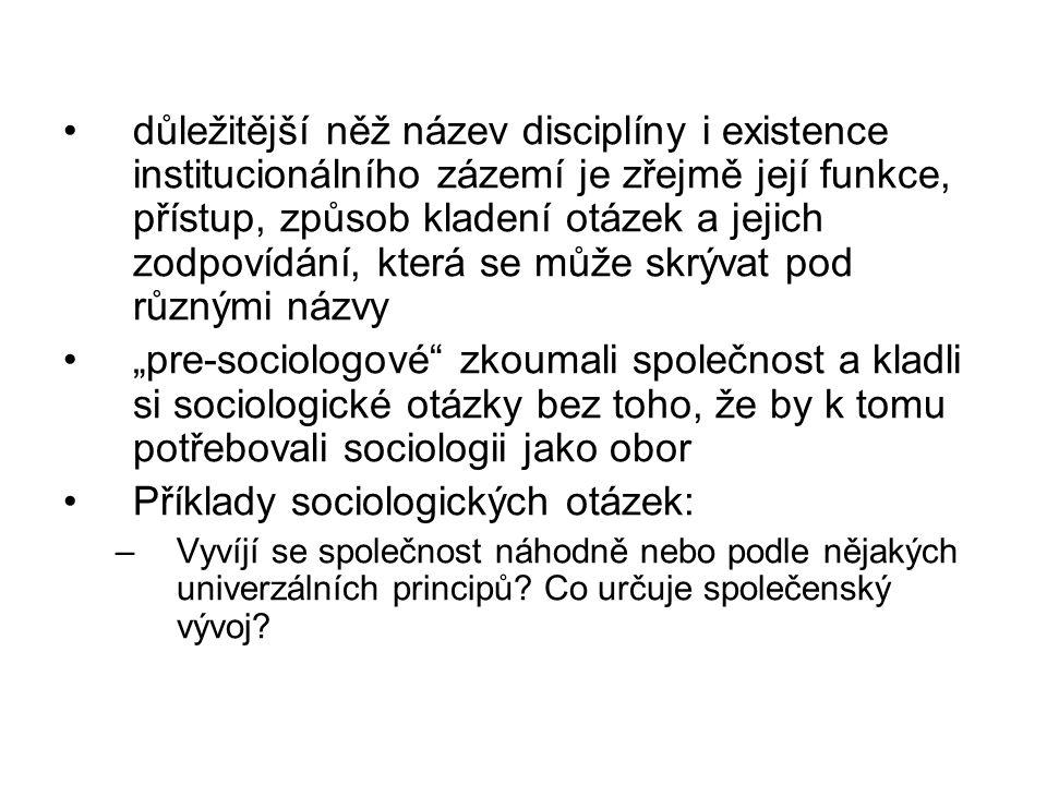 Příklady sociologických otázek: