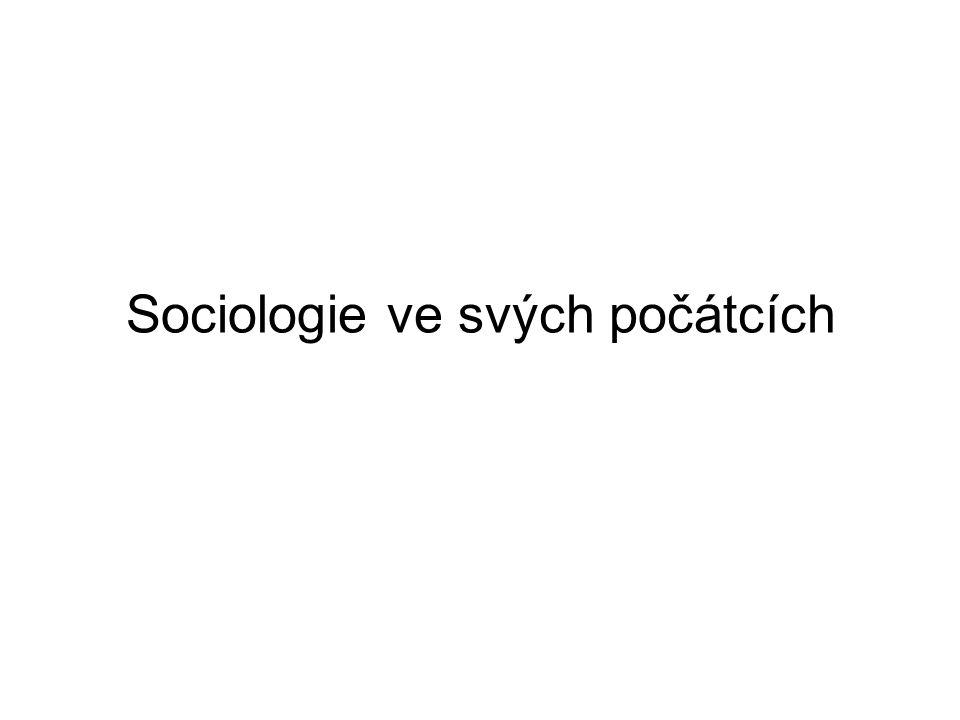 Sociologie ve svých počátcích