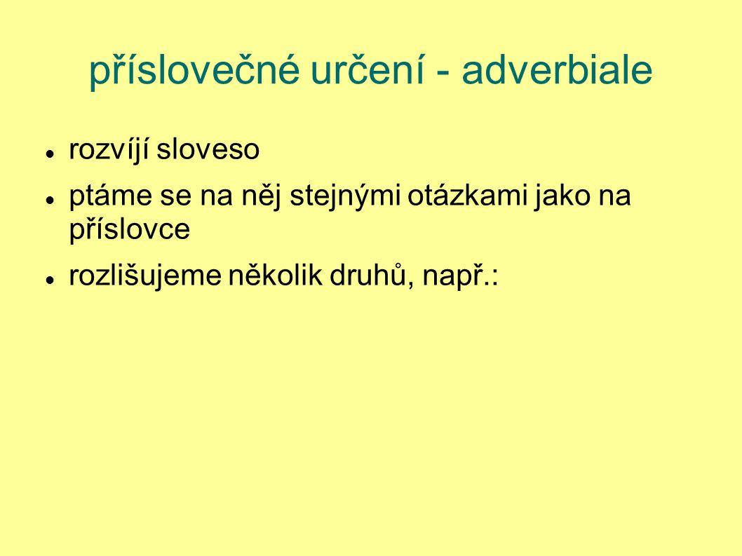 příslovečné určení - adverbiale
