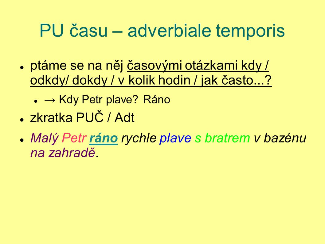 PU času – adverbiale temporis