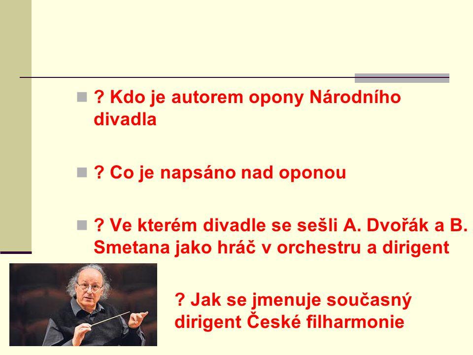 Kdo je autorem opony Národního divadla