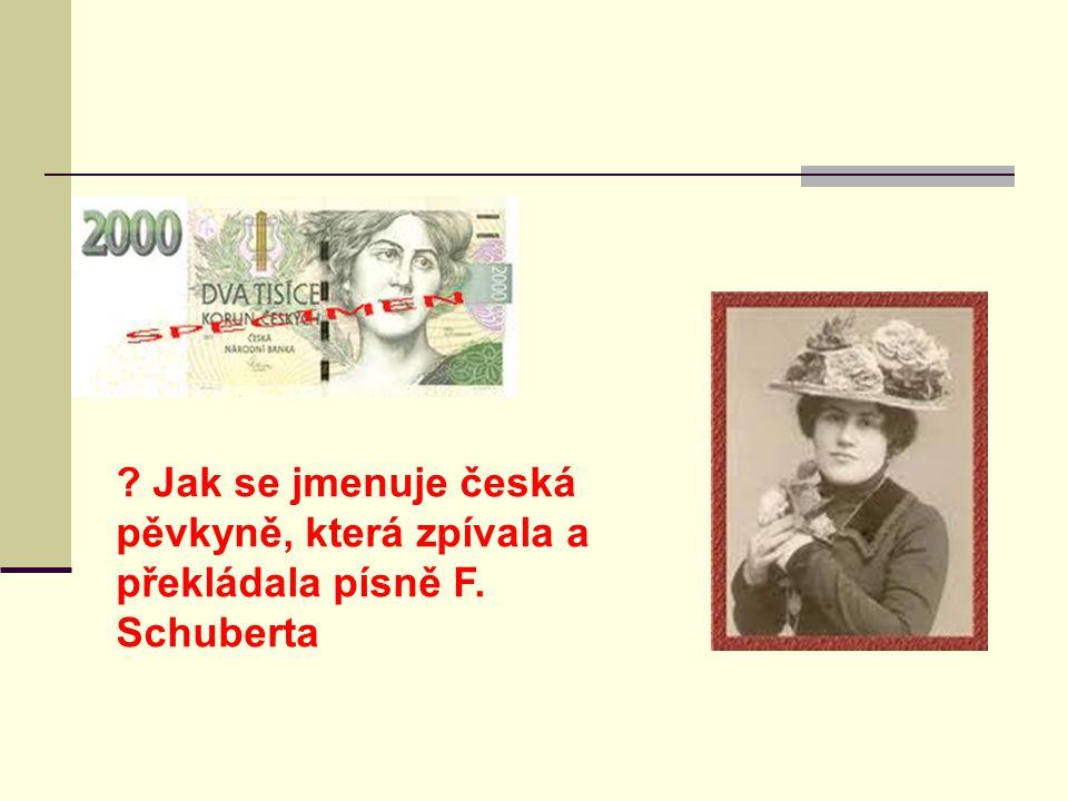 Jak se jmenuje česká pěvkyně, která zpívala a překládala písně F