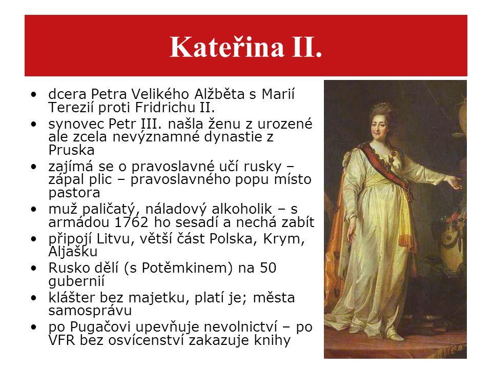 Kateřina II. dcera Petra Velikého Alžběta s Marií Terezií proti Fridrichu II.