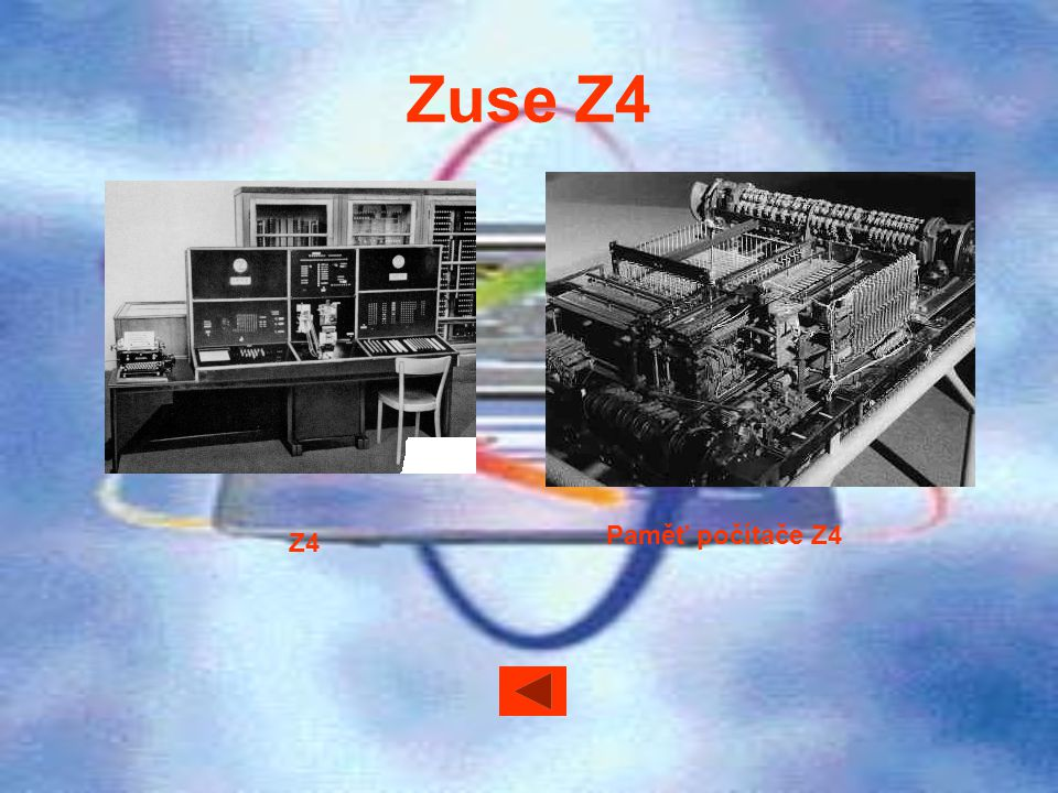 Zuse Z4 Paměť počítače Z4 Z4