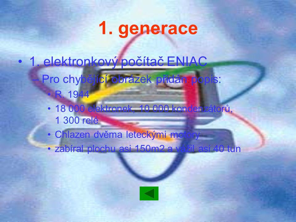 1. generace 1. elektronkový počítač ENIAC