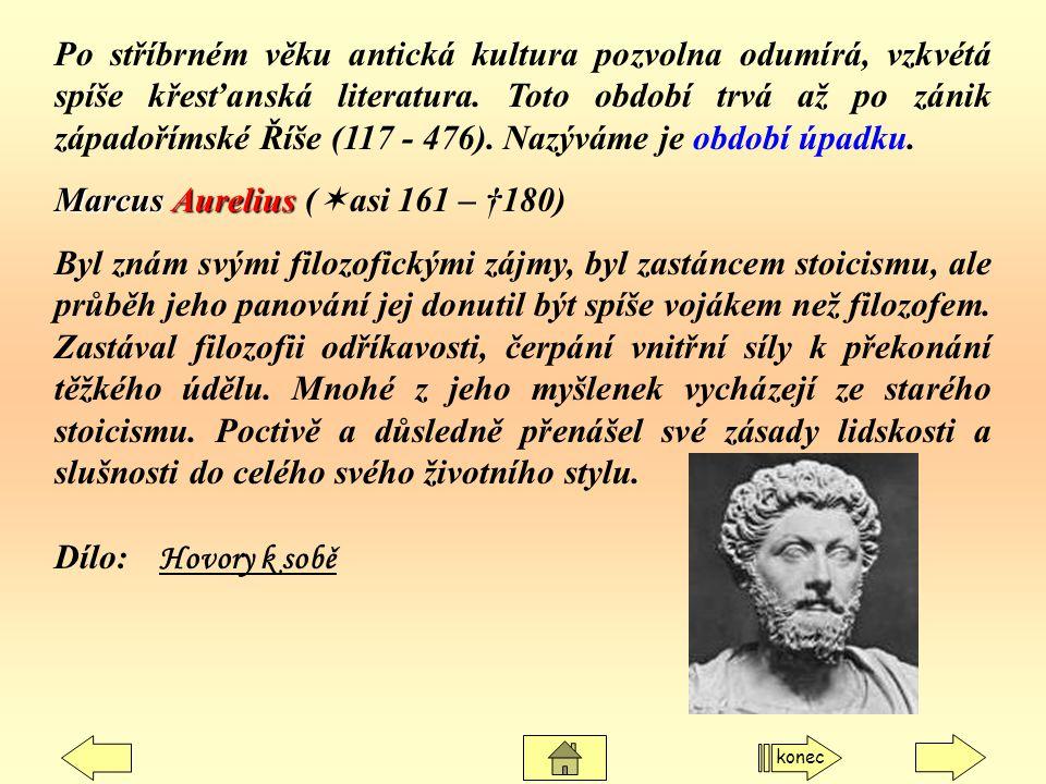 Marcus Aurelius (asi 161 – †180)