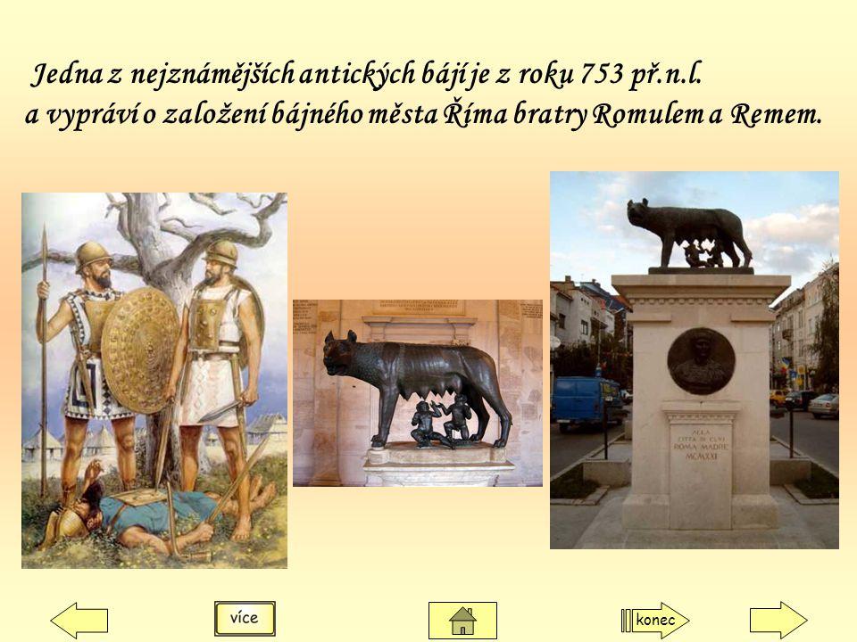 a vypráví o založení bájného města Říma bratry Romulem a Remem.