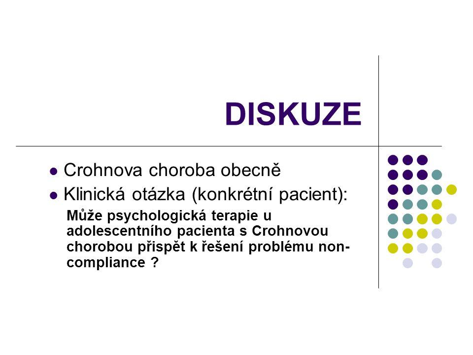 DISKUZE Crohnova choroba obecně Klinická otázka (konkrétní pacient):