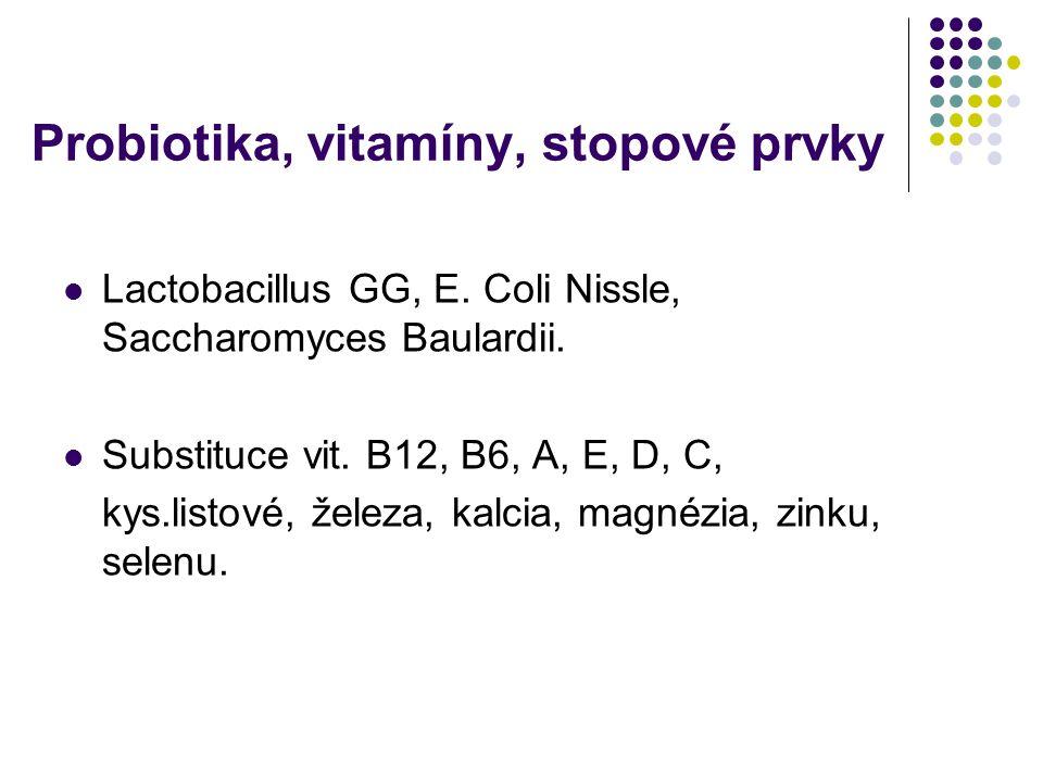 Probiotika, vitamíny, stopové prvky