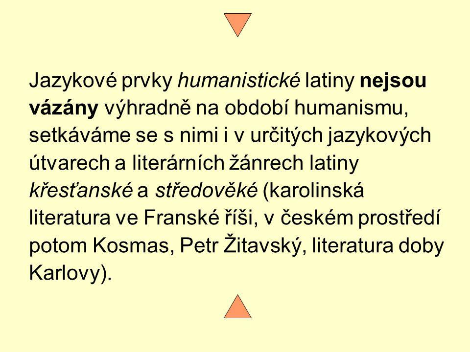 Jazykové prvky humanistické latiny nejsou