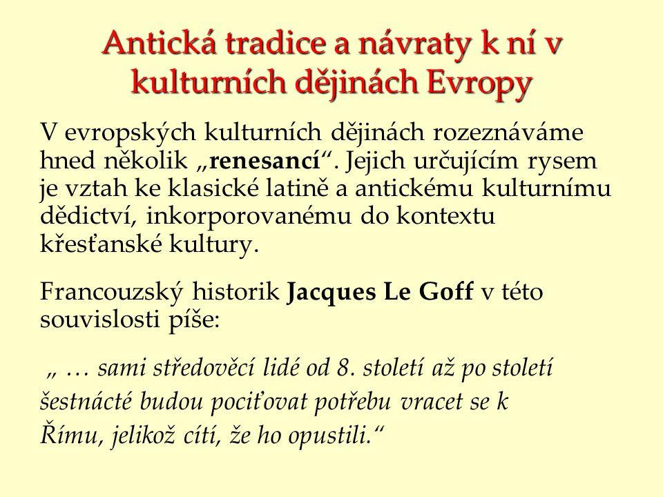 Antická tradice a návraty k ní v kulturních dějinách Evropy