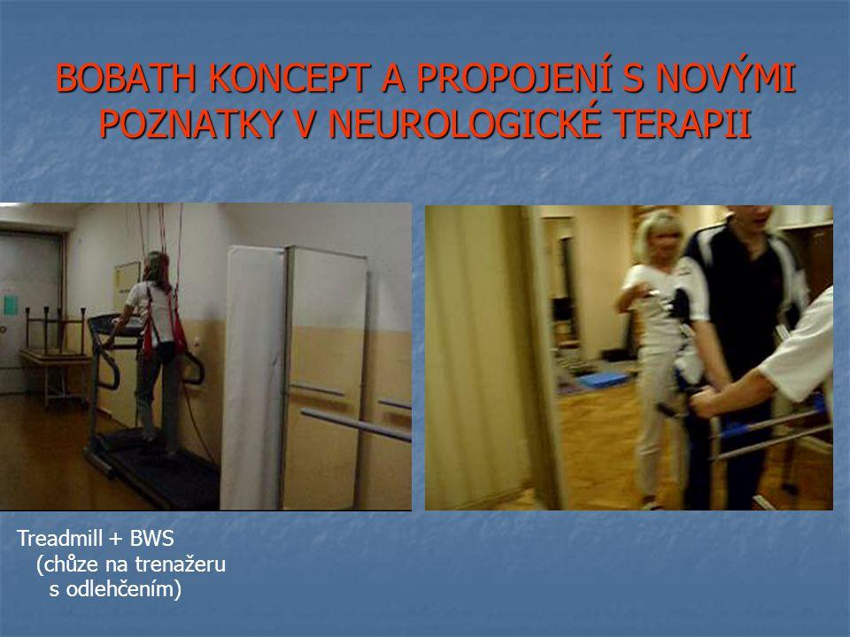BOBATH KONCEPT A PROPOJENÍ S NOVÝMI POZNATKY V NEUROLOGICKÉ TERAPII