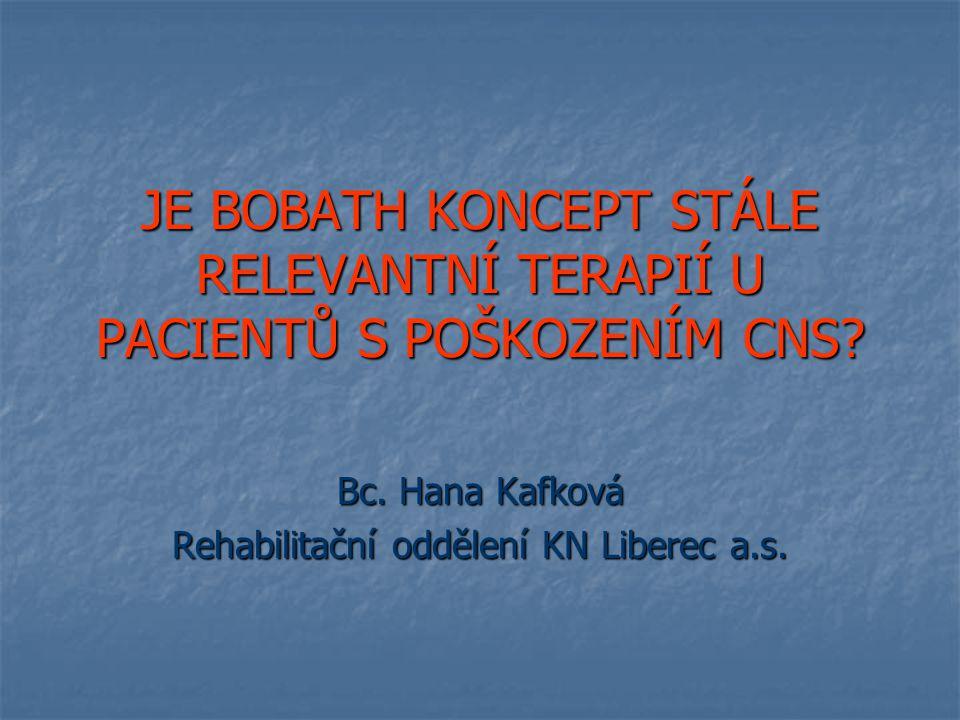 Bc. Hana Kafková Rehabilitační oddělení KN Liberec a.s.
