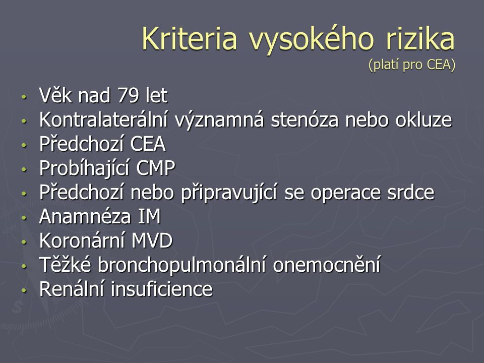 Kriteria vysokého rizika (platí pro CEA)
