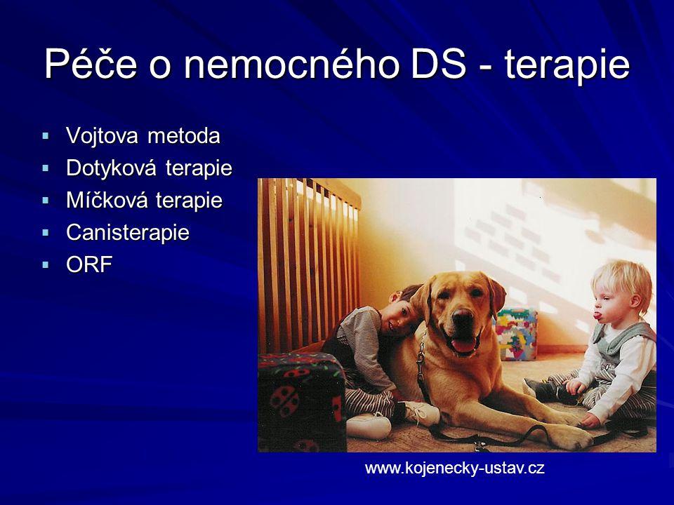 Péče o nemocného DS - terapie