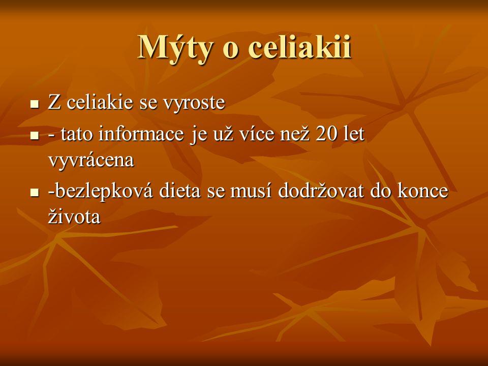 Mýty o celiakii Z celiakie se vyroste