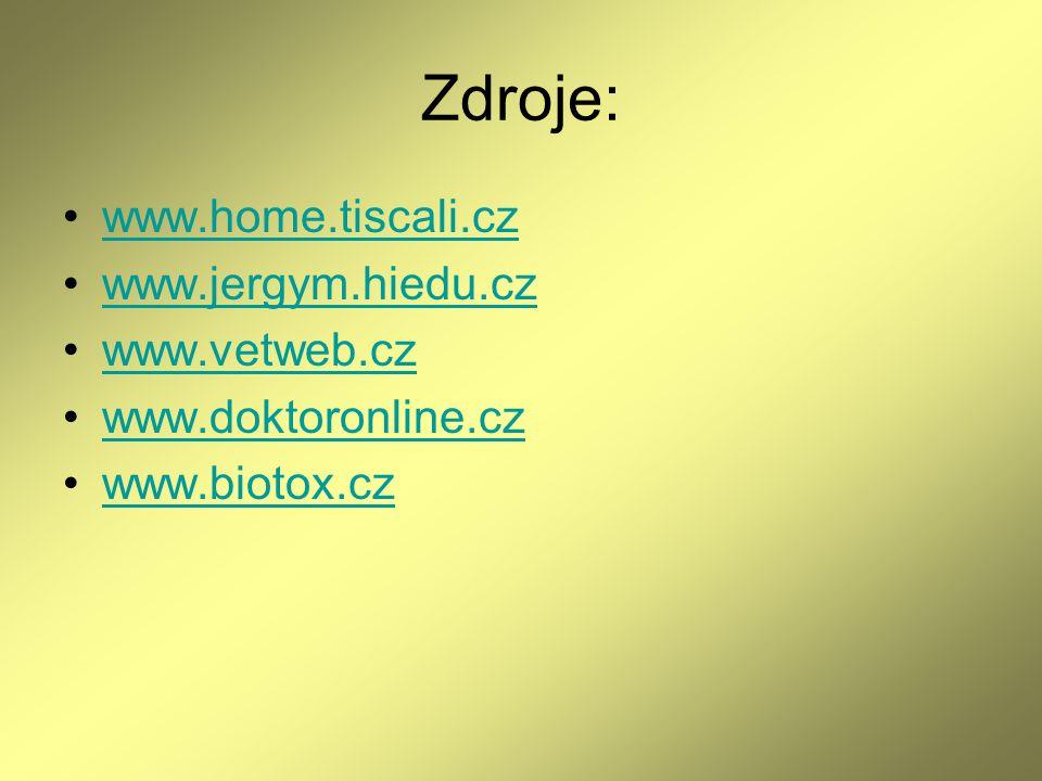 Zdroje: www.home.tiscali.cz www.jergym.hiedu.cz www.vetweb.cz