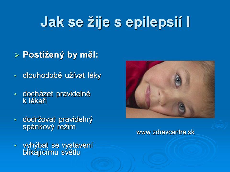 Jak se žije s epilepsií I
