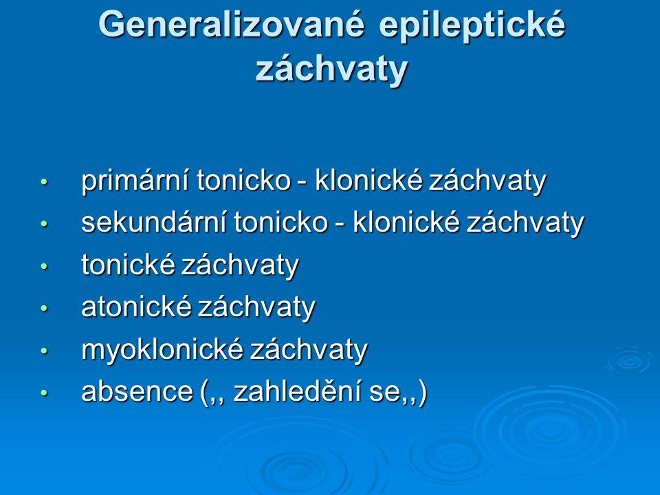 Generalizované epileptické záchvaty