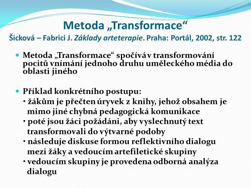 """Metoda """"Transformace Šicková – Fabrici J. Základy arteterapie"""