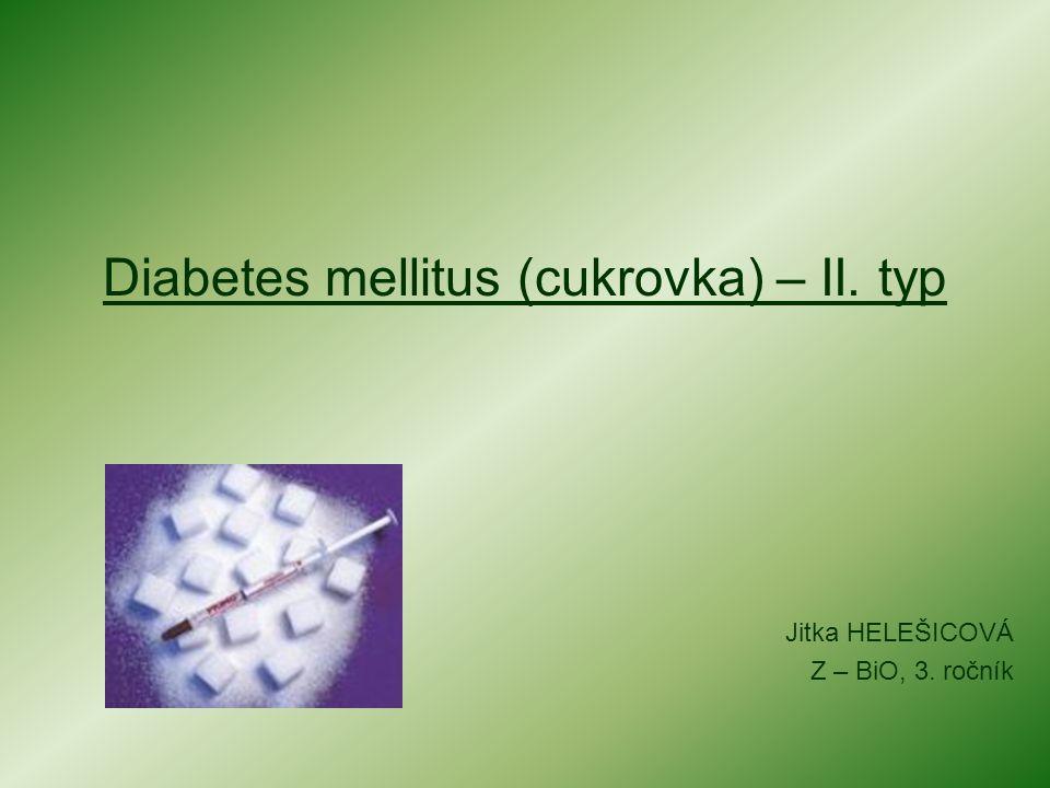 Diabetes mellitus (cukrovka) – II. typ