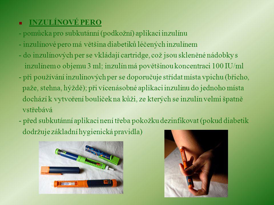 INZULÍNOVÉ PERO - pomůcka pro subkutánní (podkožní) aplikaci inzulínu. - inzulínové pero má většina diabetiků léčených inzulínem.