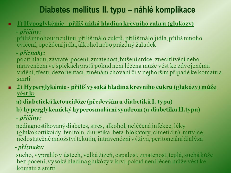 Diabetes mellitus II. typu – náhlé komplikace