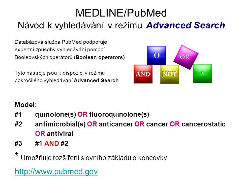 MEDLINE/PubMed Návod k vyhledávání v režimu Advanced Search