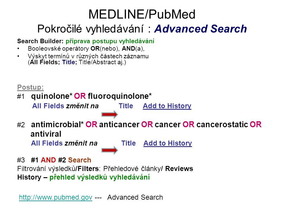 MEDLINE/PubMed Pokročilé vyhledávání : Advanced Search