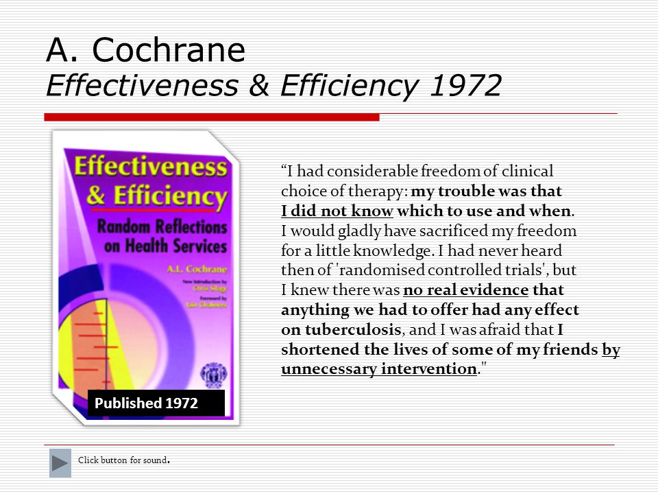 A. Cochrane Effectiveness & Efficiency 1972