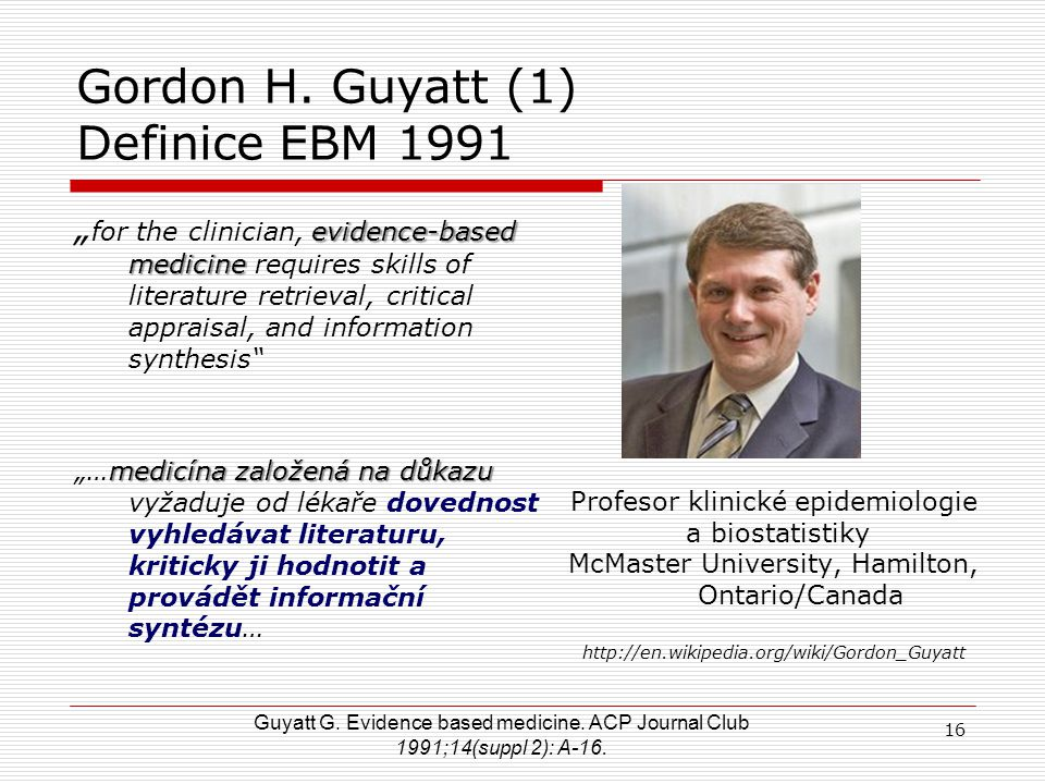 Gordon H. Guyatt (1) Definice EBM 1991