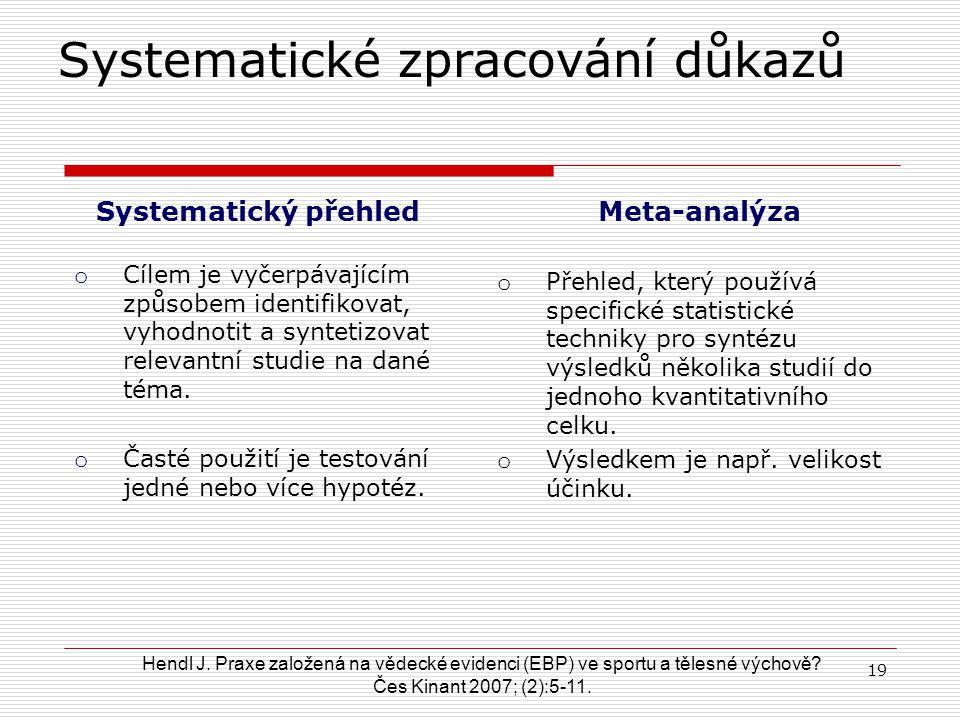 Systematické zpracování důkazů