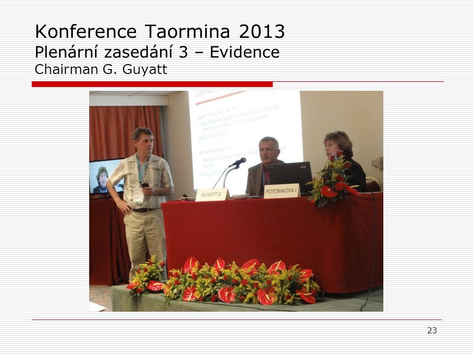 Konference Taormina 2013 Plenární zasedání 3 – Evidence Chairman G
