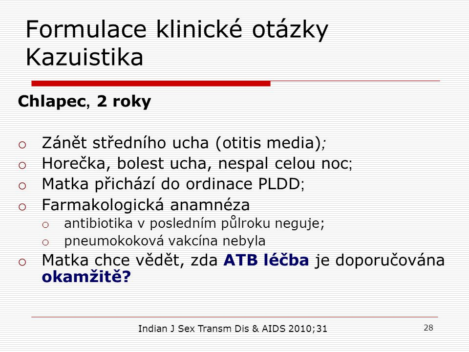 Formulace klinické otázky Kazuistika