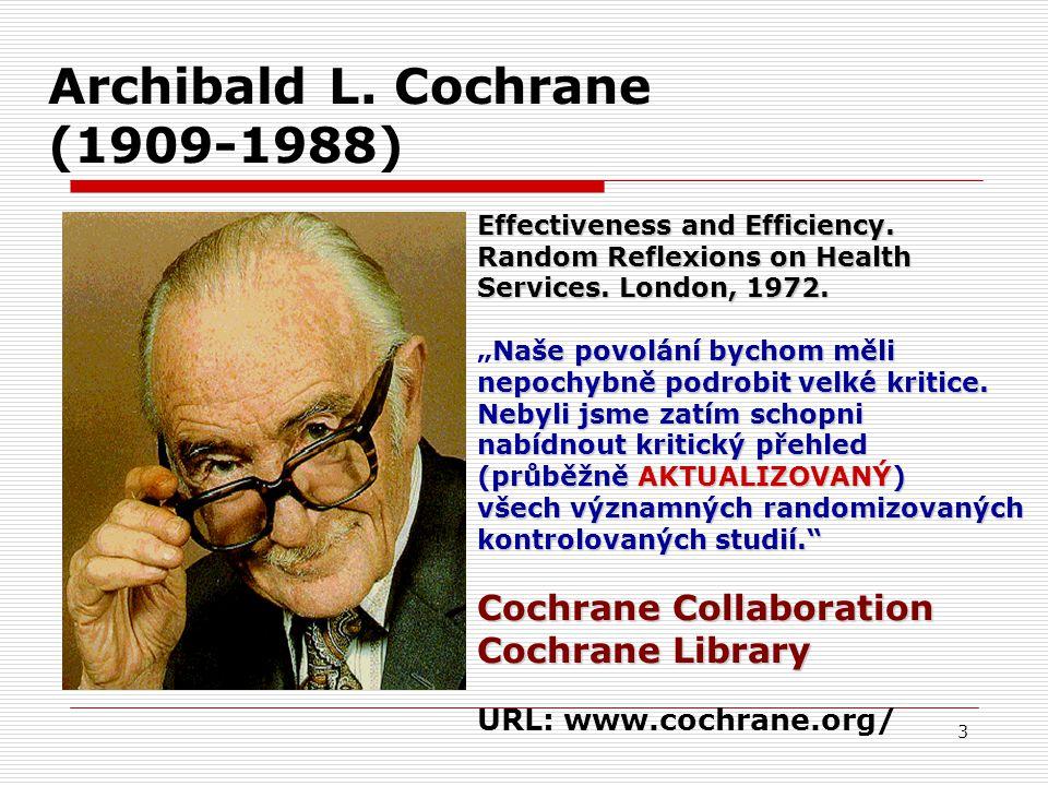 Archibald L. Cochrane (1909-1988)